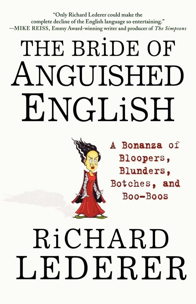 The Bride of Anguished English als Buch
