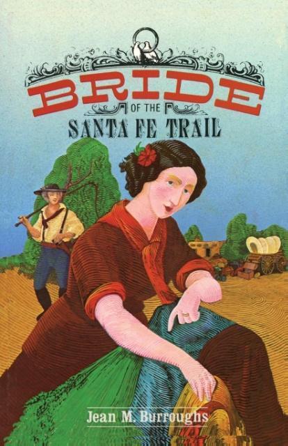 Bride of the Santa Fe Trail als Taschenbuch