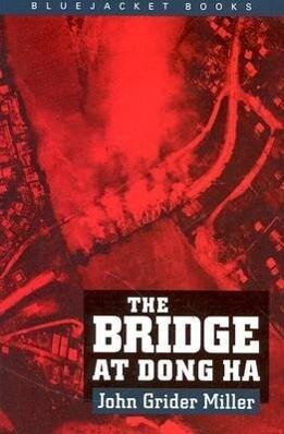 Bridge at Dong Ha als Taschenbuch
