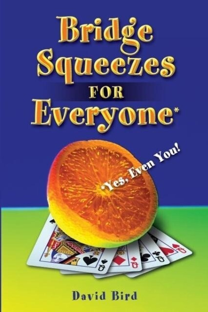 Bridge Squeezes for Everyone: Yes, Even You als Taschenbuch