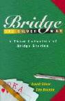 Bridge the Silver Way: A Third Collection of Bridge Stories