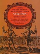 A Brief and True Report of the New Found Land of Virginia