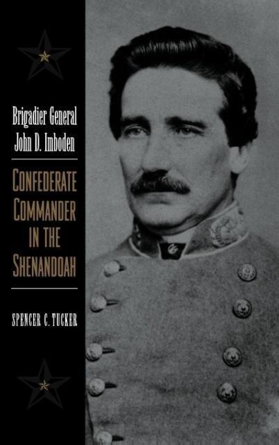 Brigadier General John D. Imboden als Buch
