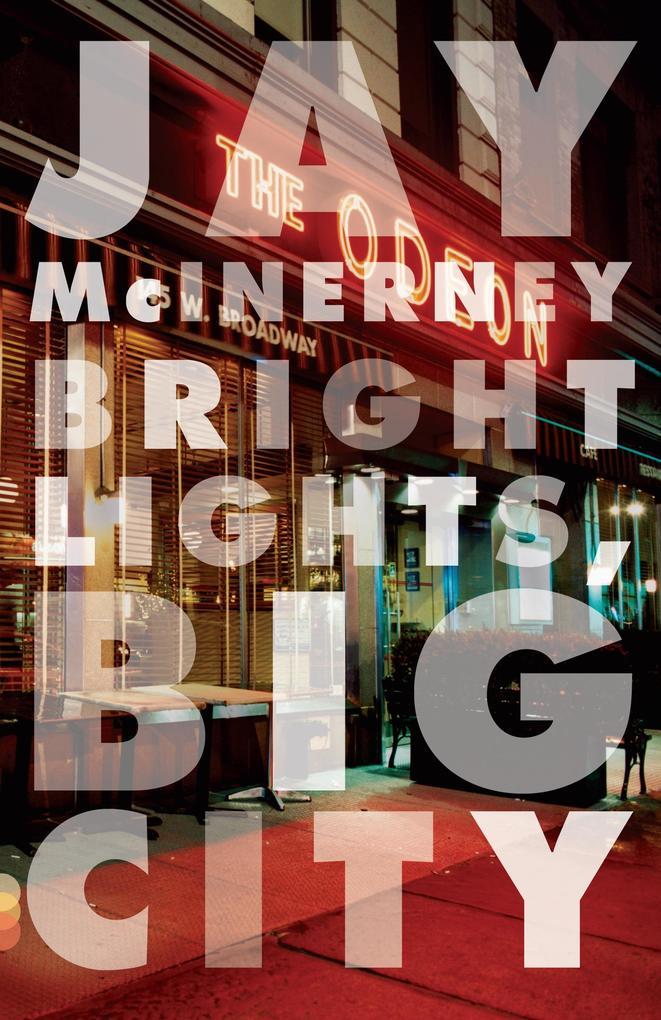Bright Lights, Big City als Buch