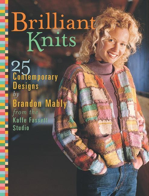 Brilliant Knits: 25 Contemporary Designs by Brandon Mably als Buch