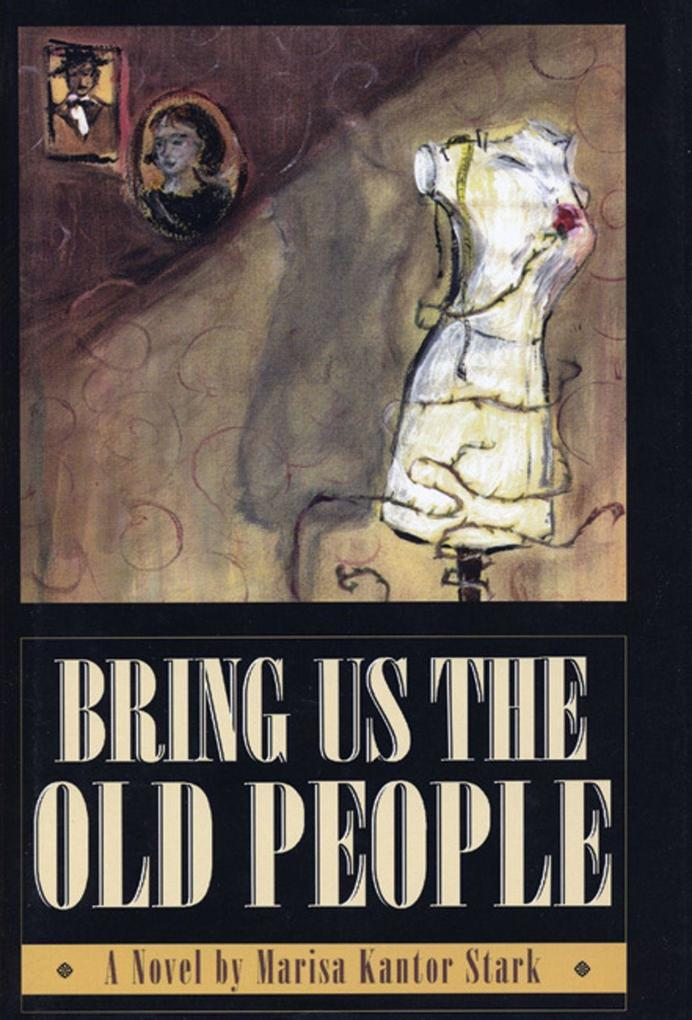 Bring Us the Old People als Buch