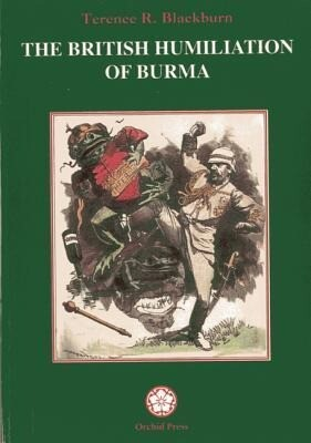 The British Humiliation of Burma als Taschenbuch