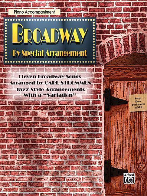 "Broadway by Special Arrangement (Jazz-Style Arrangements with a ""variation""): Piano Acc. als Taschenbuch"