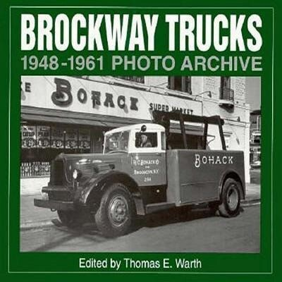 Brockway Trucks 1948-1961 Photo Archive als Taschenbuch