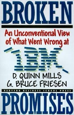 Broken Promises: Why Good Leaders Make Bad Decisions and How to Keep It from Happeining to You als Buch