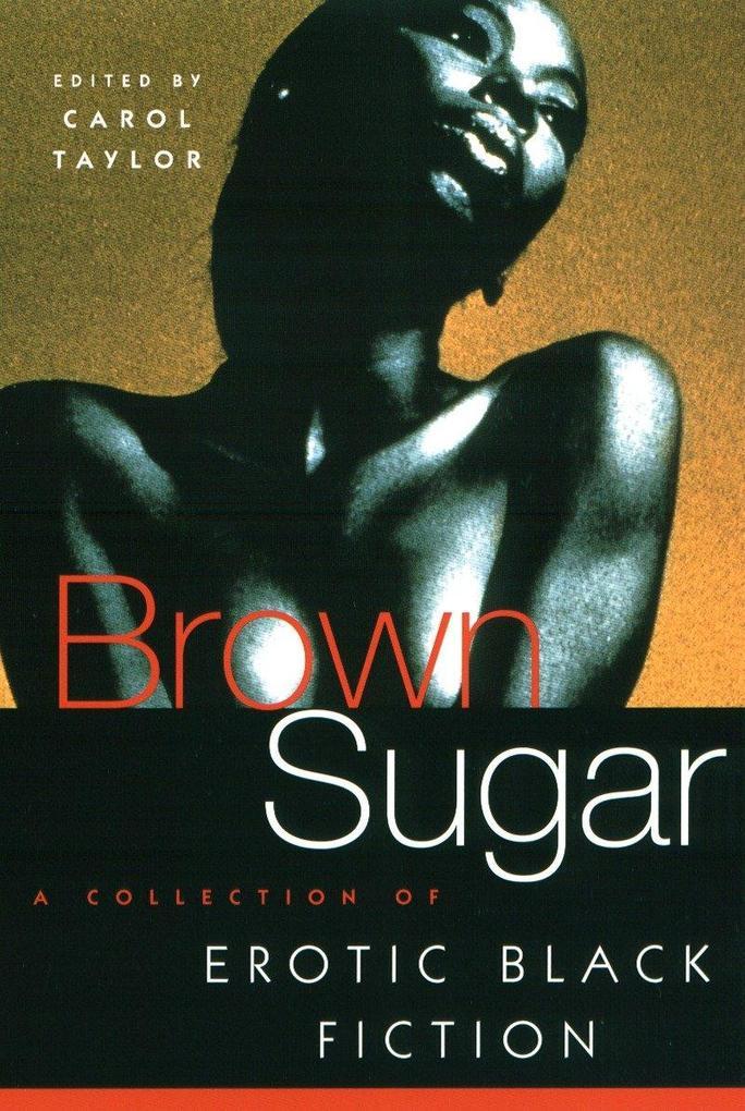 Brown Sugar: A Collection of Erotic Black Fiction als Taschenbuch