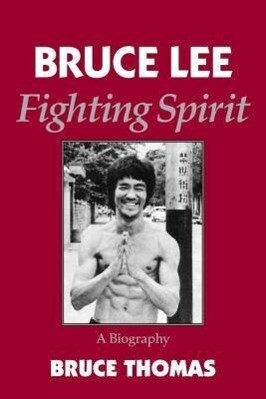 Bruce Lee: Fighting Spirit als Taschenbuch