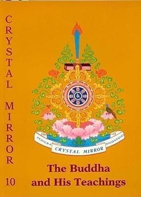 Buddha & His Teachings Crystal Mirror 10 als Taschenbuch