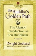 The Buddha's Golden Path: The Classic Introduction to Zen Buddhism