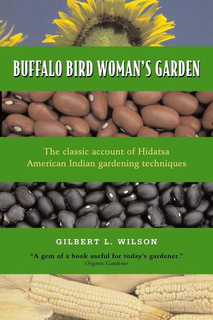 Buffalo Bird Woman's Garden als Buch
