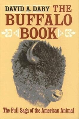 Buffalo Book: The Full Saga of the American Animal (Revised) als Taschenbuch