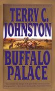 Buffalo Palace: The Plainsmen