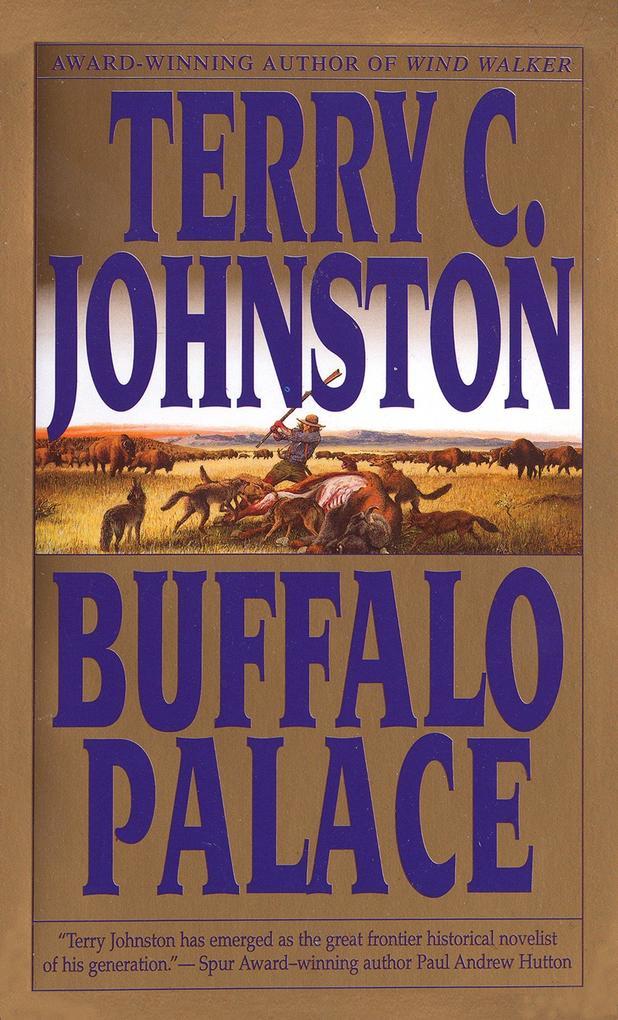 Buffalo Palace: The Plainsmen als Taschenbuch