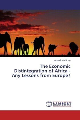 The Economic Distintegration of Africa - Any Le...