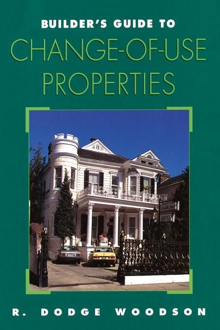 Builder's Guide to Change-of-Use Properties als Taschenbuch