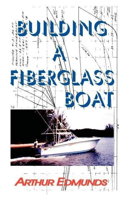 Building a Fiberglass Boat als Taschenbuch