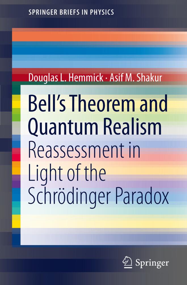 Bell´s Theorem and Quantum Realism als Buch von...
