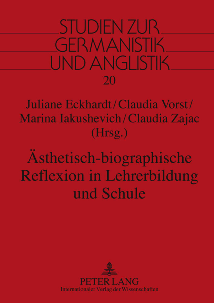 Ästhetisch-biographische Reflexion in Lehrerbildung und Schule als Buch (gebunden)