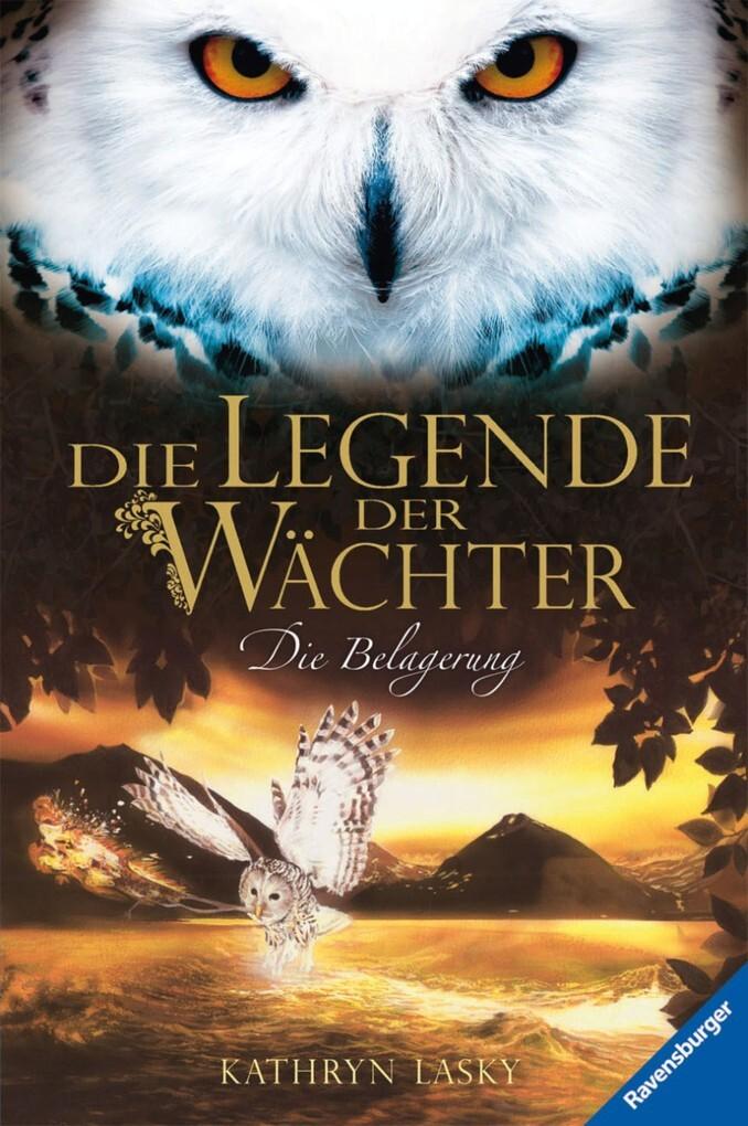 Die Legende der Wächter 04: Die Belagerung als ...