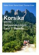 Korsika, leichte Bergwanderungen Band 1: Bavella