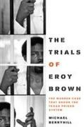 The Trials of Eroy Brown