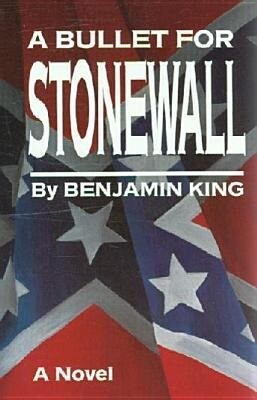 A Bullet for Stonewall als Buch