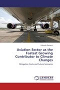 Aviation Sector as the Fastest Growing Contributor to Climate Changes
