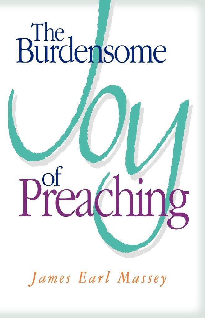 The Burdensome Joy of Preaching als Taschenbuch