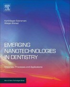 Emerging Nanotechnologies in Dentistry: Materials, Processes, and Applications