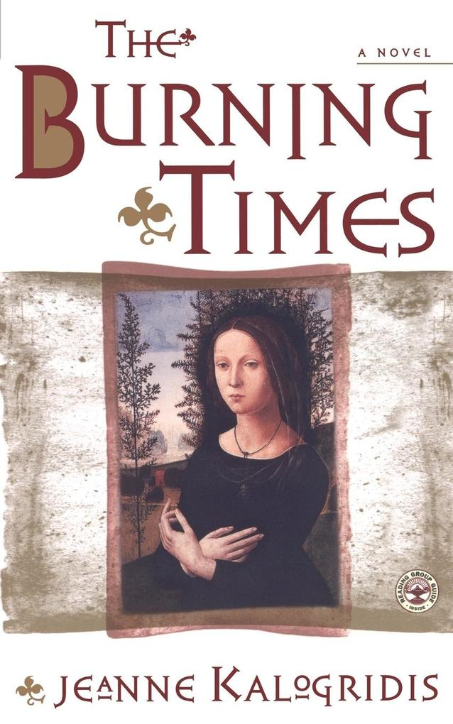 The Burning Times: A Novel of Medieval France als Taschenbuch