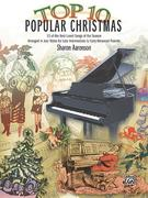 Top 10 Popular Christmas: 10 of the Best-Loved Songs of the Season Arranged in Jazz Styles for Late Intermediate to Early Advanced Pianists