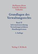 Grundlagen des Verwaltungsrechts Band 2: Informationsordnung, Verwaltungsverfahren, Handlungsformen