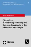 Steuerliche Überleitungsrechnung und Konzernsteuerquote in der ökonomischen Analyse