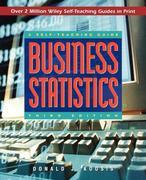 Business Statistics: A Self-Teaching Guide