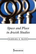 Space and Place in Jewish Studies, Volume 2