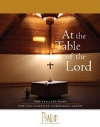 The Psallite Mass: At the Table of the Lord: Accompaniment Edition