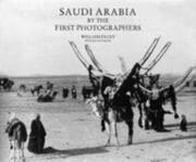 Saudi Arabia by the First Photographers