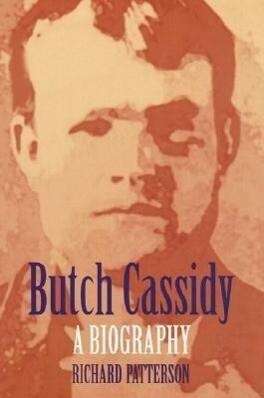 Butch Cassidy: A Biography als Taschenbuch