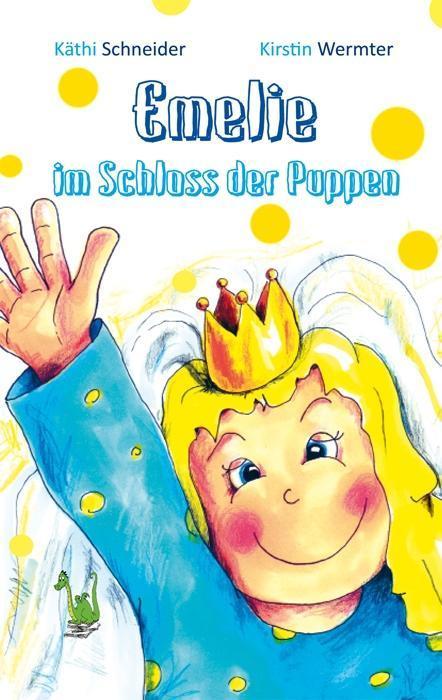 Emelie im Schloss der Puppen als Buch von Käthi...