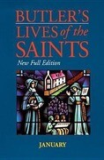Butler's Lives of the Saints: January: New Full Edition