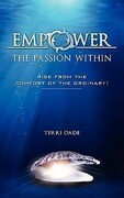 Empower the Passion Within