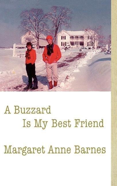 A Buzzard Is My Best Friend als Buch