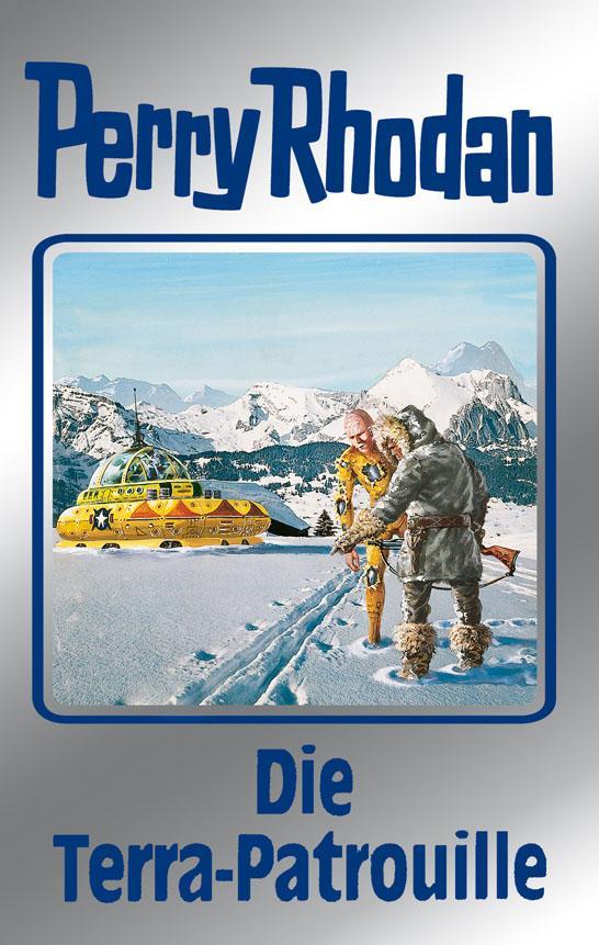 Perry Rhodan 91: Die Terra-Patrouille (Silberba...