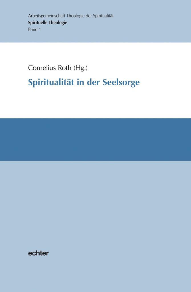 Spiritualität in der Seelsorge als eBook Downlo...