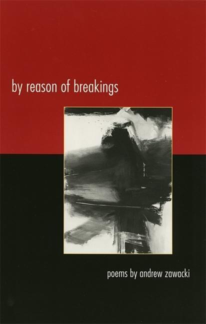 By Reason of Breakings: Poems als Taschenbuch